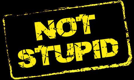 Not-Stupid
